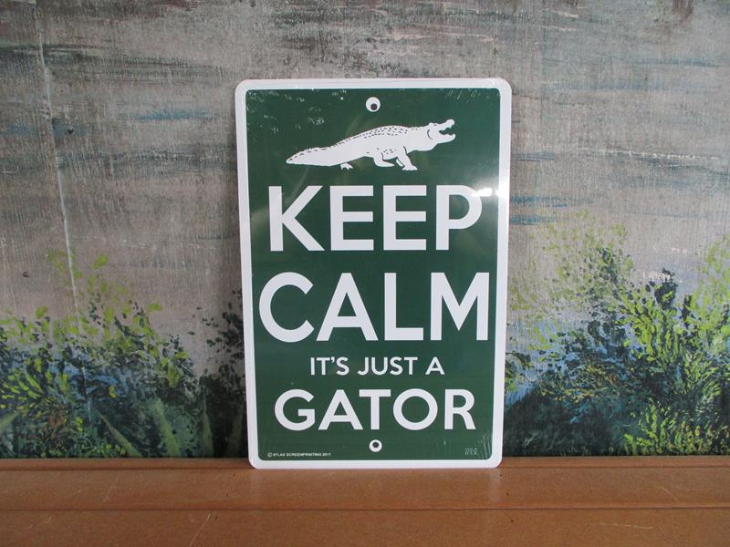 Keep Calm Gator Sign,SWS097