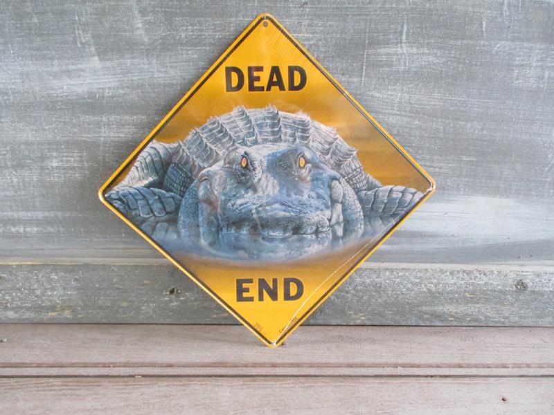 Sign Gator Deadend,SX365