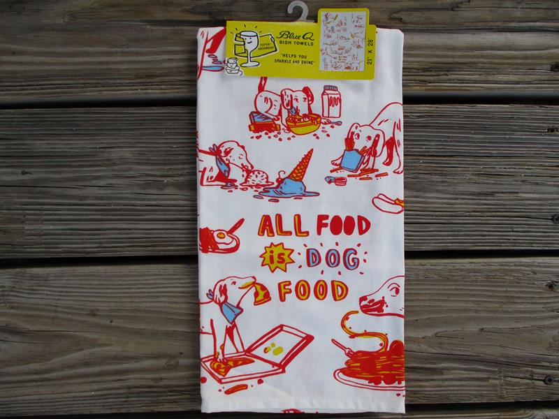 Dish Towel  All Food is Dog Food,2167