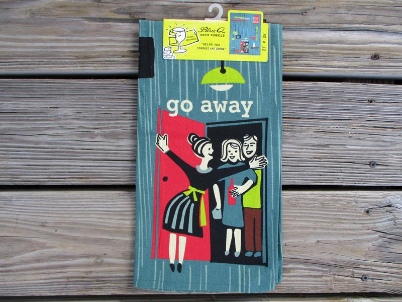 Dish Towel Go Away Dish Towel,2581
