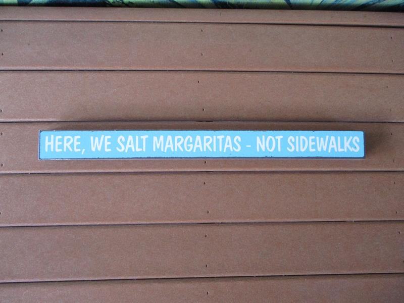 HERE  We Salt Margaritas Sign,72067